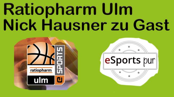 NBA 2K Team von Ratiopharm Ulm steht – im Gespräch mit Esports Director Nick Hausner #047