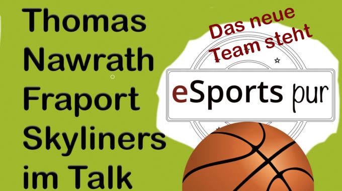 Fraport Skyliners: Das neue NBA 2K Team steht, die neuen Ziele auch #063