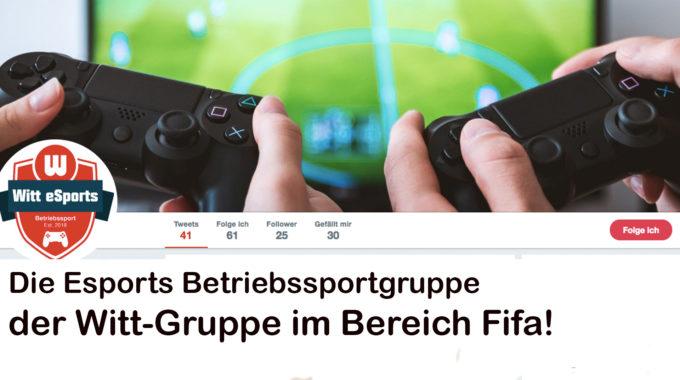 Fifa Esport wird mehr und mehr mainstream – die Witt-Gruppe mit eigener Betriebssportmannschaft #065