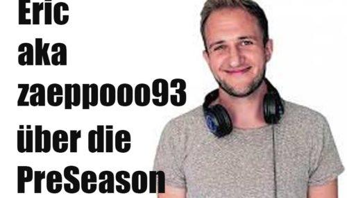 Eric aka zaeppooo93 von den Bayern Ballers über die PreSeason #083