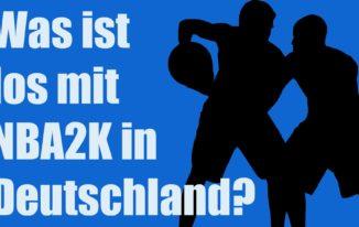 Was ist los mit NBA2K in Deutschland? #088