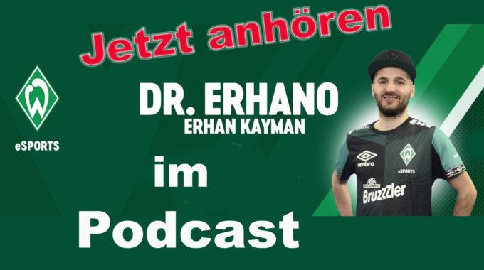 Fifa Esports – im Gespräch mit dem Deutschen Meister Dr. Erhano von Werder Esports #129