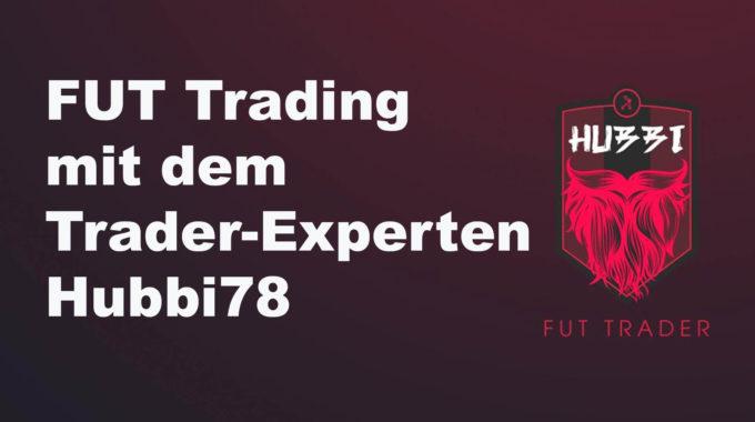 Fifa Trading – im Gespräch mit FUT Trader Hubbi78 #125